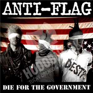 Anti-Flag - Die For The Government od 0 €