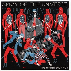 Army Of The Universe - The Hipster Sacrifice od 26,87 €