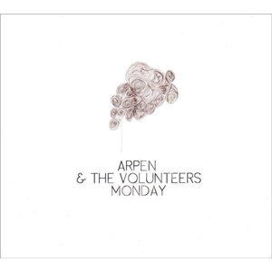 Arpen & The Volunteers - Monday od 0 €