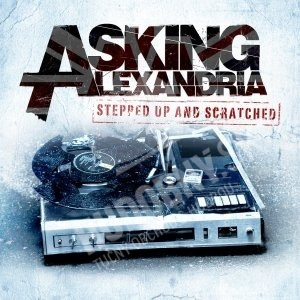 Asking Alexandria - Stepped Up & Scratched od 13,26 €
