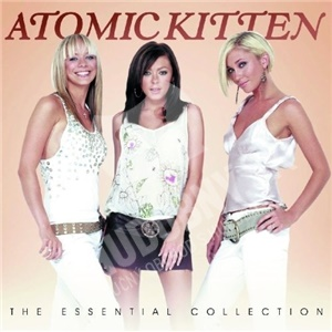 Atomic Kitten - The Essential Collection od 13,99 €