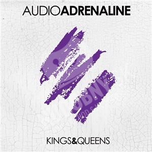 Audio Adrenaline - Kings & Queens od 25,10 €