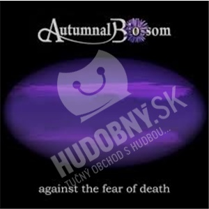 Autumnal Blossom - Against the Fear of Death od 14,70 €