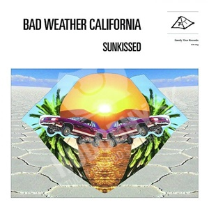 Bad Weather California - Sunkissed od 22,41 €
