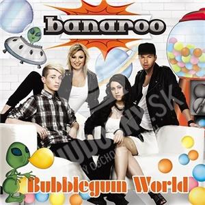 Banaroo - Bubblegum World od 19,50 €