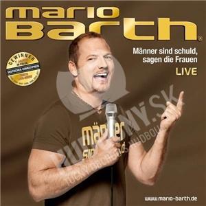 Mario Barth - Männer sind schuld, sagen die Frauen (LIVE) od 22,59 €