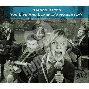Django Bates - You Live And Learn... (apparently) od 0 €