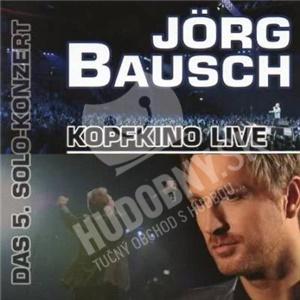 Jörg Bausch - Kopfkino (Live) od 0 €