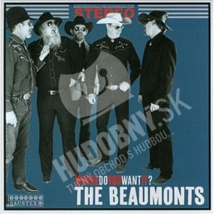 The Beaumonts - Where Do You Want It? od 14,72 €