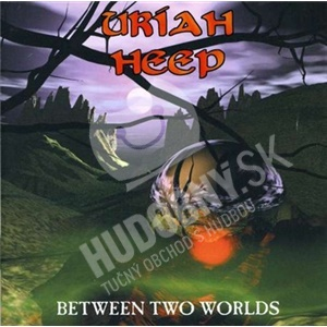 Uriah Heep - Between Two Worlds od 12,33 €