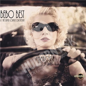 Bebo Best & The Super Lounge Orchestra - Mambossa od 20,51 €