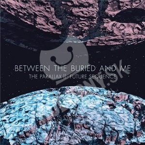 Between the Buried and Me - The Parallax II - Future Sequence od 10,54 €