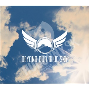 Beyond Our Blue Sky - Long Ride Home od 25,10 €