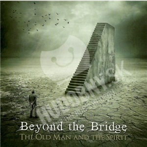 Beyond The Bridge - The Old Man And The Spirit od 14,02 €