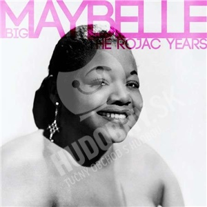 Big Maybelle - Best Of The Rojac Years od 26,94 €