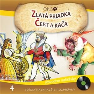 Najkrajšie Rozprávky - Zlatá Priadka + Čert a Káča (4) od 6,98 €