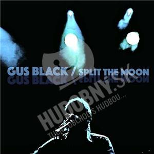Gus Black - Split The Moon od 22,92 €