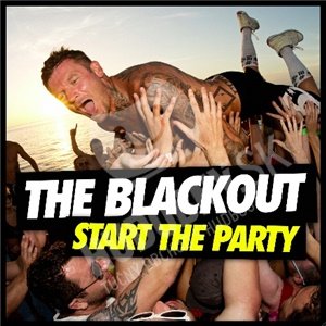 The Blackout - Start The Party od 14,91 €