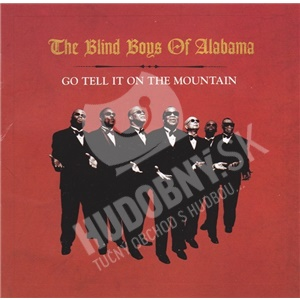 The Blind Boys of Alabama - Go Tell It On The Mountain od 14,49 €