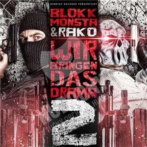 Blokkmonsta, Rako - Wir Bringen Das Drama 2 od 21,96 €
