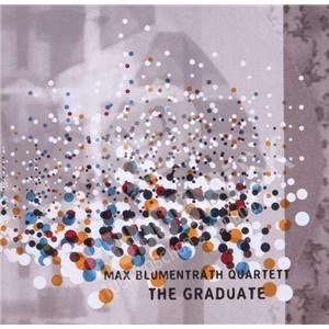 Max Blumentrath Quartett - The Graduate od 26,94 €
