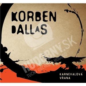 Korben Dallas - Karnevalová Vrana od 9,99 €
