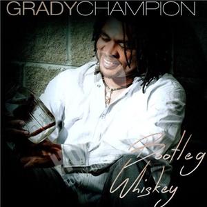 Grady Champion - Bootleg Whiskey od 24,72 €