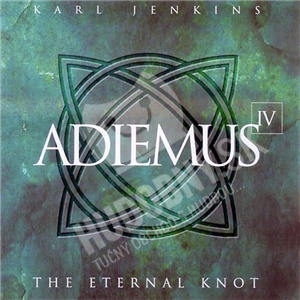 Karl Jenkins - Adiemus IV - The Eternal Knot od 14,99 €