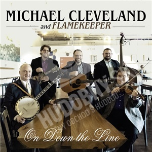 Michael Cleveland & Flamekeeper - On Down the Line od 20,94 €