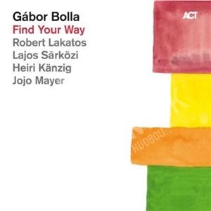 Gábor Bolla - Find Your Way od 25,70 €
