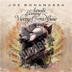 Joe Bonamassa - An Acoustic Evening At The Vienna Opera House od 16,98 €