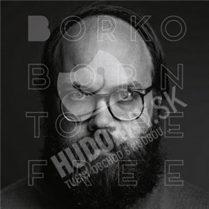 Borko - Born To Be Free od 21,78 €
