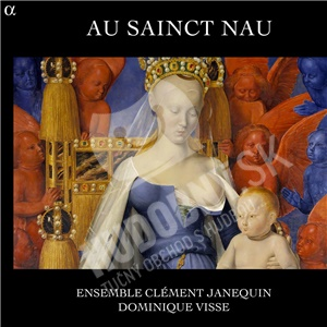 Ensemble Clément Janequin, Dominique Visse - Au Sainct Nau od 27,28 €