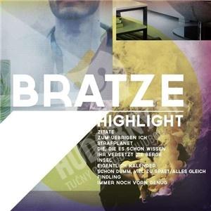 Bratze - Highlight od 24,89 €