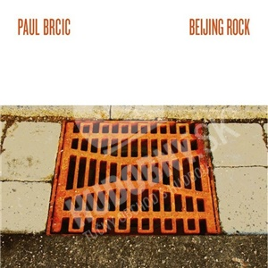 Paul Brcic - Beijing Rock od 18,02 €