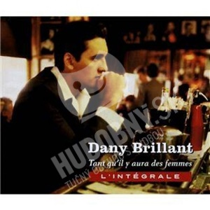 Dany Brillant - Tant Qu'il Y Aura Des Femmes - L'Integrale od 52,29 €