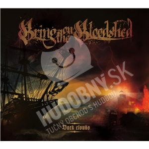 Bring On The Bloodshed - Dark Clouds od 22,30 €