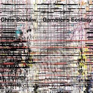 Chris Brokaw - Gambler's Ecstasy od 21,36 €