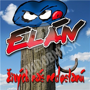 Elán - Živých nás nedostanú od 12,99 €