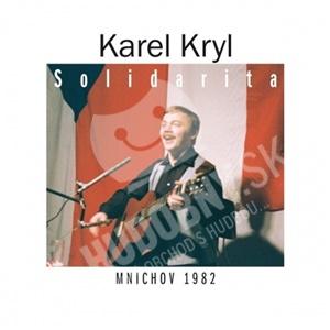 Karel Kryl - Solidarita - Mnichov 1982 od 11,79 €