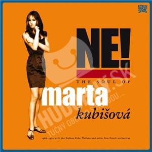 Marta Kubišová - Ne! The Soul Of Marta Kubišová od 11,18 €