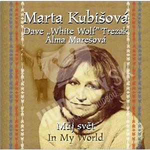 Marta Kubišová, Dave White Wolf Trezak - Můj svět (In My World) od 6,51 €