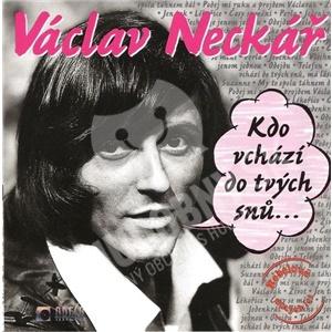 Václav Neckář - Kdo Vchází Do Tvých Snů ... od 6,45 €