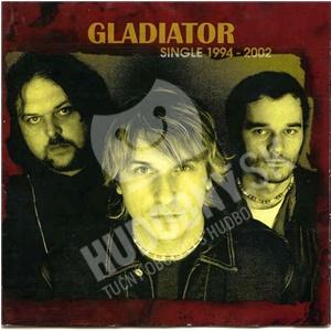 Gladiator - Single 1994 - 2002 od 3,29 €