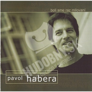 Pavol Habera - Boli Sme Raz Milovaní od 14,99 €