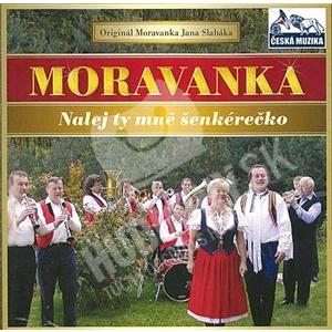 Moravanka - Nalej ty mně šenkérečko od 6,99 €