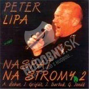Peter Lipa - Naspät Na Stromy 2 od 9,40 €