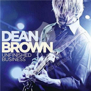 Dean Brown - Unfinished Business od 22,92 €