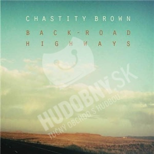 Chastity Brown - Back-Road Highways od 19,80 €