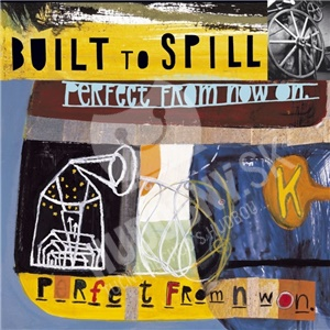 Built To Spill - Perfect From Now On od 8,49 €
